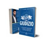 Libri sulla crescita personale: Ekis Edizioni. Il dente del giudizio di Grassi Andrea