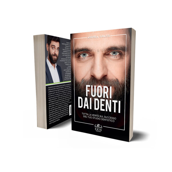 Libri sulla crescita personale: Ekis Edizioni. Fuori dai denti: Grassi Andrea