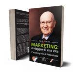 Libri sulla crescita personale: Ekis Edizioni. Marketing: il viaggio di una vita. Philip Kotler