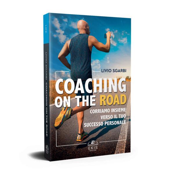 Libri sulla crescita personale: Ekis Edizioni. Coaching on the road